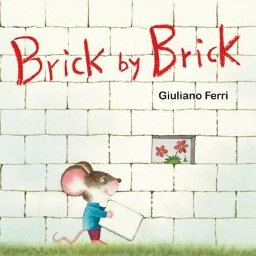 Brick by brick - Giuliano Ferri