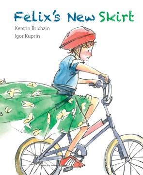 Felix's new skirt - Kerstin Brichzin
