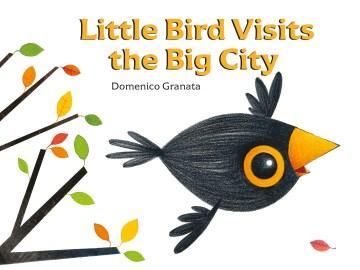 Little Bird visits the big city - Domenico Granata