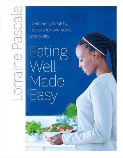 Cover: 'Eating Well Made Easy'