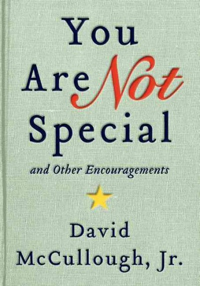 Cover: 'You Are Not Special and Other Encouragements'