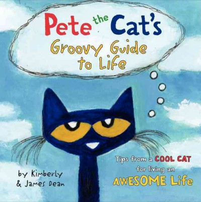 Cover: 'Pete the Cat's Groovy Guide to Life'
