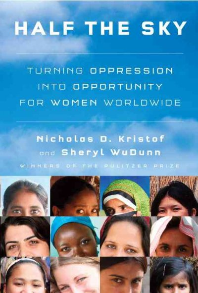 Cover: 'Half the Sky: Turning Oppression into Opportunity for Women Worldwide'
