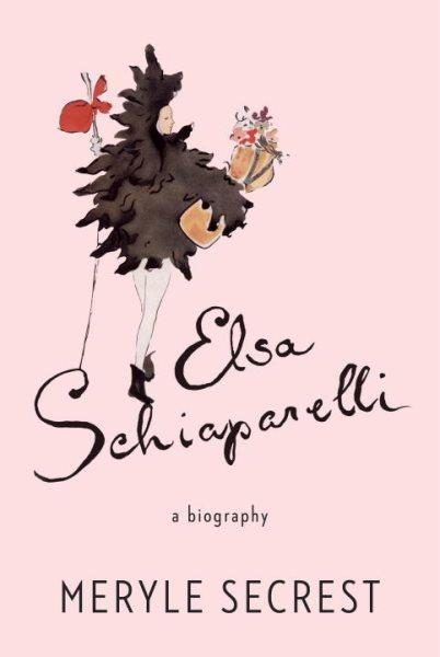 Cover: 'Elsa Schiaparelli: A Biography'