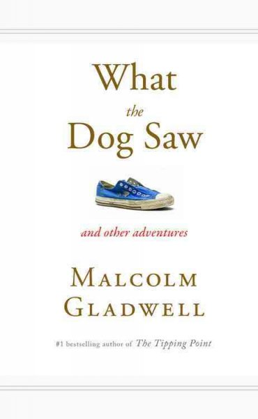 Cover: 'What the Dog Saw'