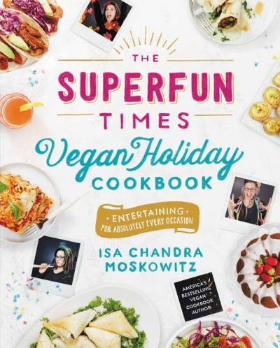 Cover: 'The Superfun Times Vegan Holiday Cookbook '