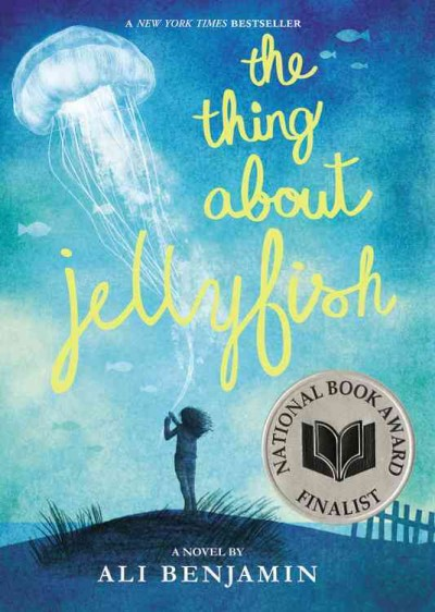 Cover: 'The Thing About Jellyfish'