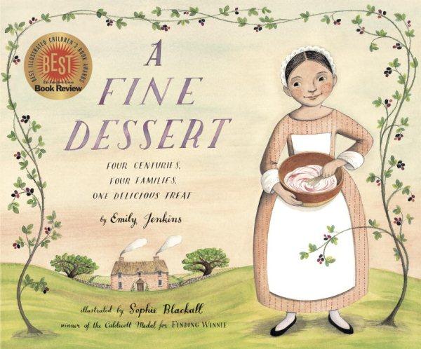 Cover: 'A Fine Dessert: Four Centuries, Four Families, One Delicious Treat'