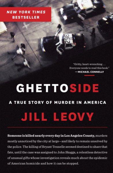 Cover: 'Ghettoside: A True Story of Murder in America'