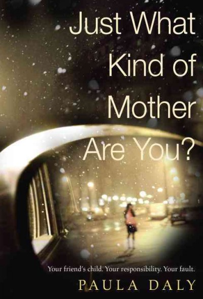 Cover: 'Just what kind of mother are you?'
