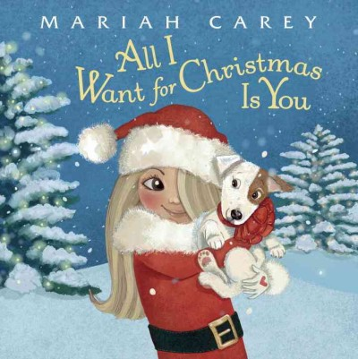 Cover: 'All I Want for Christmas Is You'
