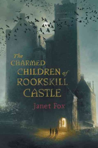 Cover: 'The Charmed Children of Rookskill Castle'