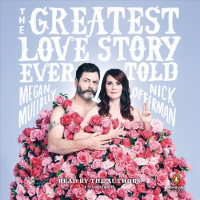 Cover: 'The Greatest Love Story Ever Told: An Oral History'