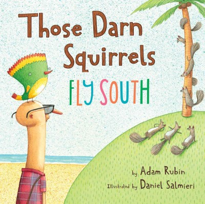 Cover: 'Those Darn Squirrels Fly South'