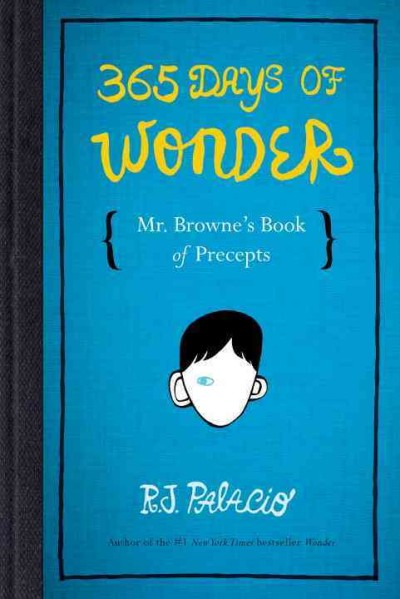 Cover: '365 Days of Wonder: Mr. Browne's Book of Precepts'