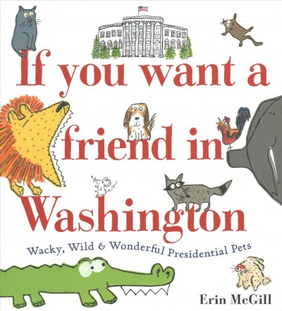 Cover: 'If You Want a Friend in Washington'