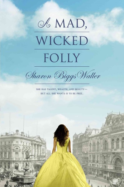 Cover: ' A Mad, Wicked Folly'