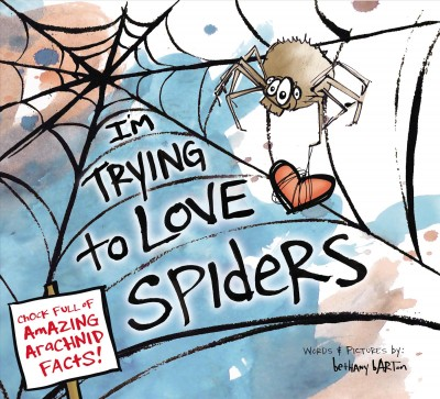 Cover: 'I'm Trying to Love Spiders'