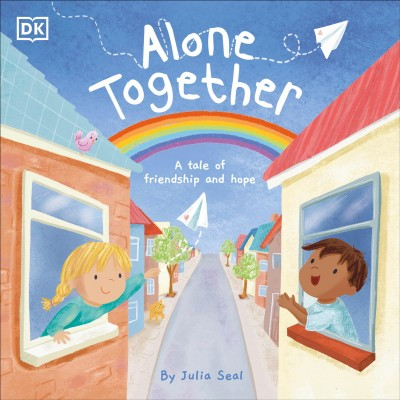 Cover: 'Alone Together: A Tale of Friendship and Hope '