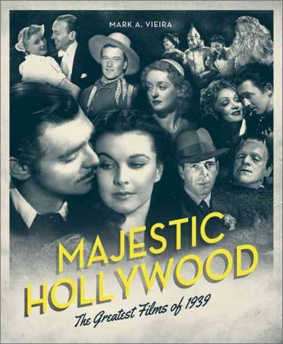 Cover: '1939: The Greatest Year in Film History'