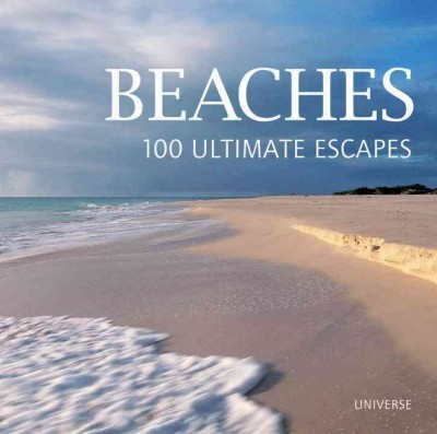 Cover: 'Beaches, 100 Ultimate Escapes'