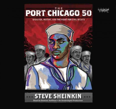 Cover: 'The Port Chicago 50: Disaster, Mutiny, and the Fight for Civil Rights'