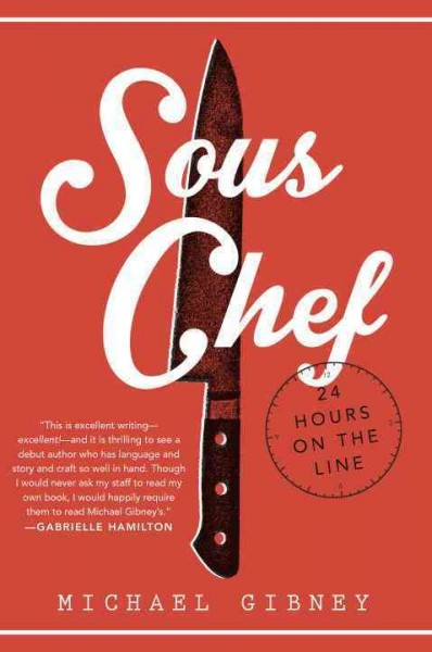 Cover: 'Sous Chef: 24 Hours on the Line'