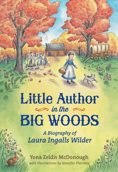 Cover: 'Little Author in the Big Woods'