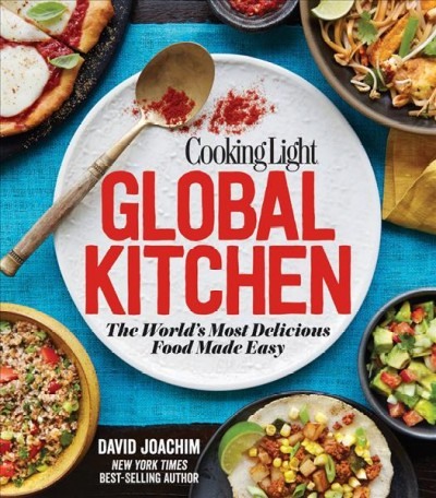 Cover: 'Cooking Light Global Kitchen: The World's Most Delicious Food Made Easy'