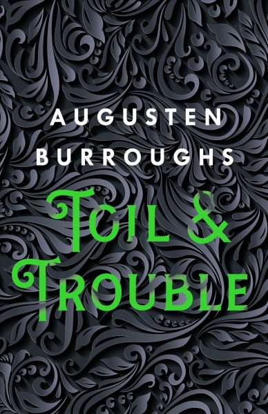 Cover: 'Toil & Trouble'