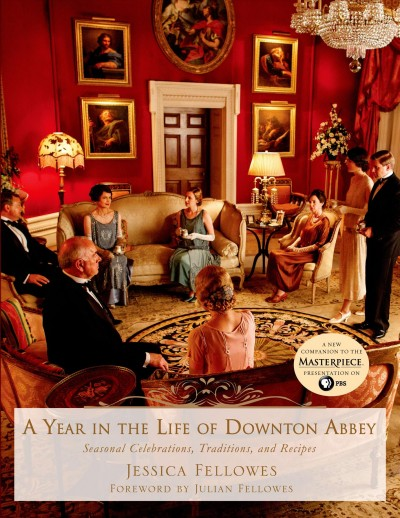 Cover: 'A Year in the Life of Downton Abbey'
