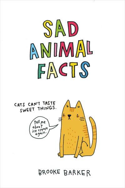 Cover: 'Sad Animal Facts'