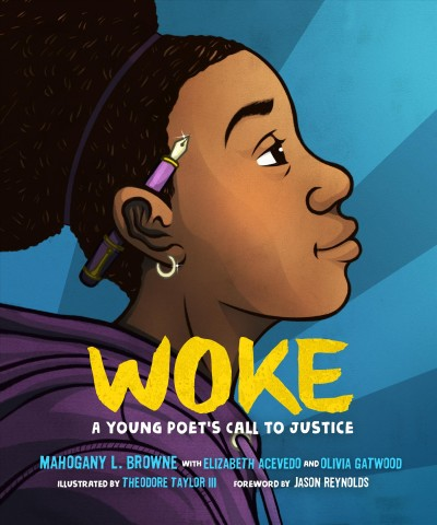 Cover: 'Woke: A Young Poet's Call to Justice'