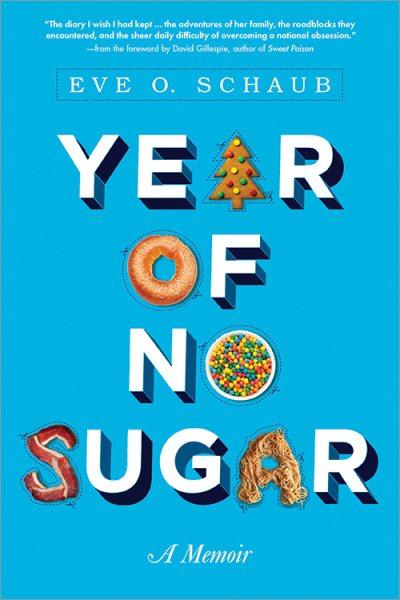 Cover: 'Year of No Sugar: A Memoir'