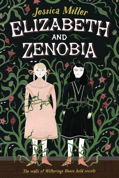 Cover: 'Elizabeth and Zenobia'