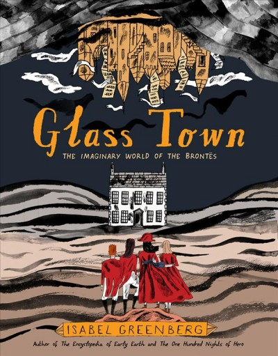 Cover: 'Glass Town: The Imaginary World of the Brontes'
