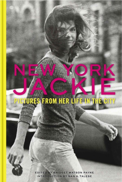 Cover: 'New York Jackie, Pictures from Her Life in the City'