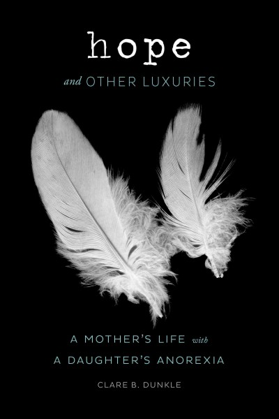 Cover: 'Hope and Other Luxuries'