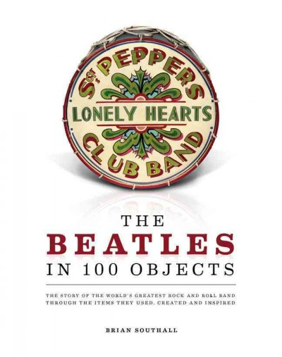 Cover: 'The Beatles in 100 Objects'