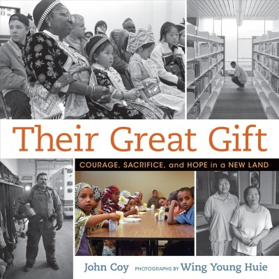 Cover: 'Their Great Gift: Courage, Sacrifice, and Hope in a New Land'