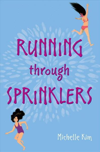 Cover: 'Running Through Sprinklers'