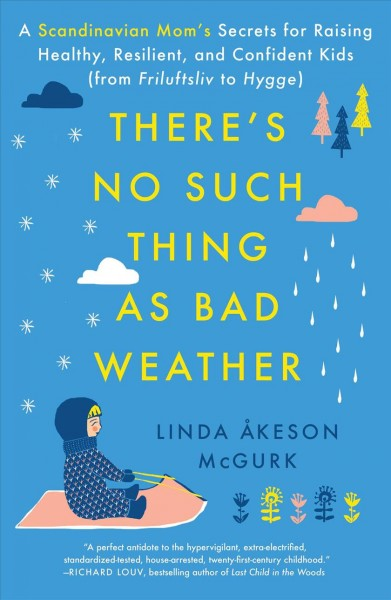 Cover: 'There's No Such Thing as Bad Weather'