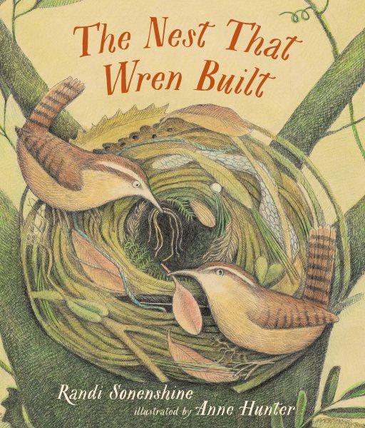 Cover: 'The Nest That Wren Built'