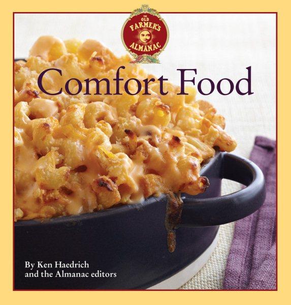 Cover: 'The Old Farmer's Almanac Comfort Food'