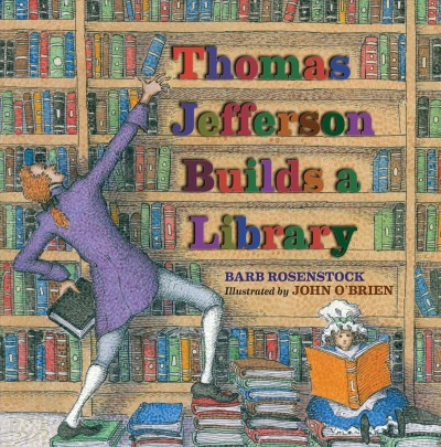 Cover: 'Thomas Jefferson Builds a Library'