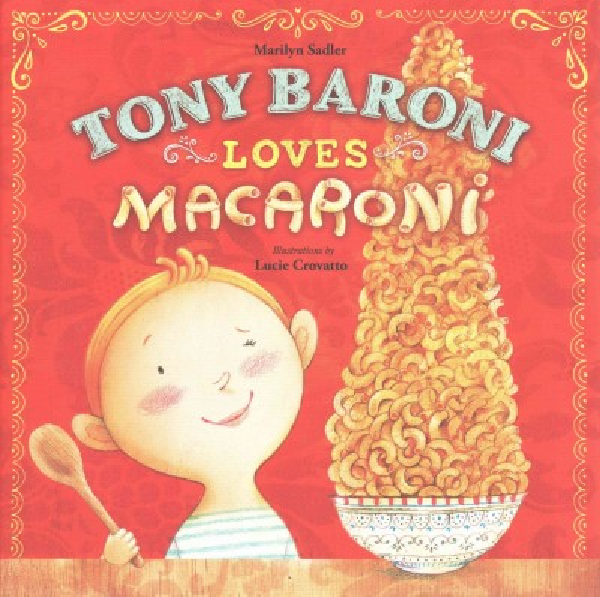 Cover: 'Tony Baroni Loves Macaroni'