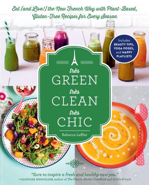 Cover: 'Très Green, Très Clean, Très Chic'