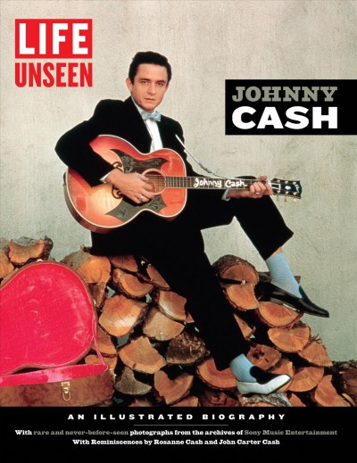 Cover: 'LIFE Unseen: Johnny Cash'