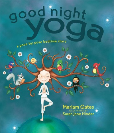 Cover: 'Good Night Yoga: A Pose-By-Pose Bedtime Story'