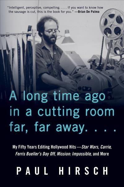 Cover: 'A Long Time Ago in a Cutting Room Far, far Away...'